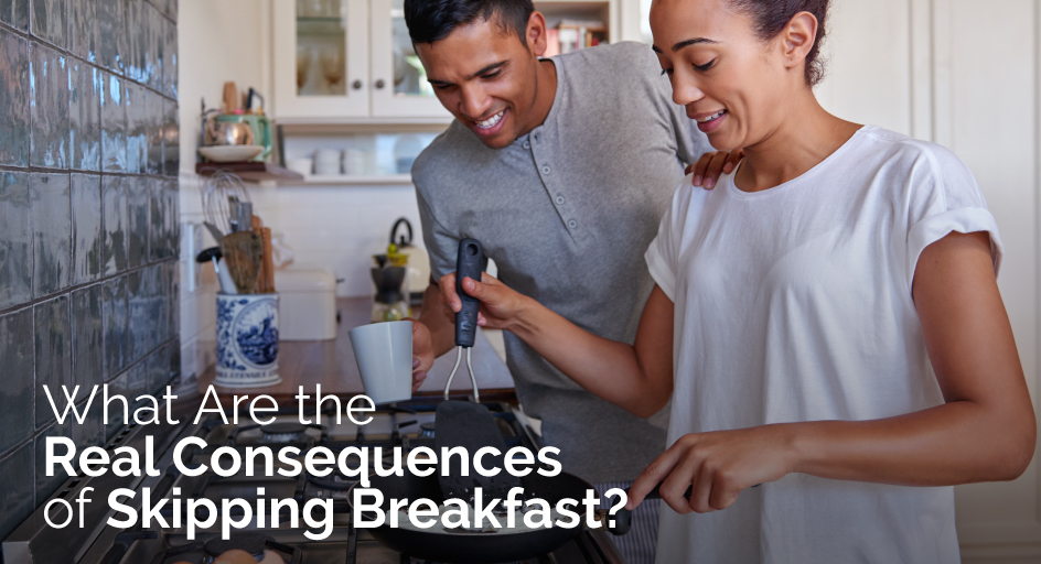What Are the Real Consequences of Skipping Breakfast?